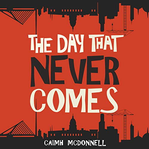 The Day That Never Comes audiobook cover art