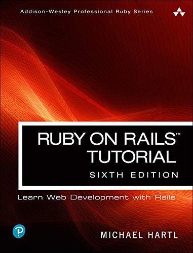 Hartl, M: Ruby on Rails Tutorial (Addison-Wesley Professional Ruby)