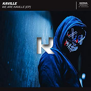 We Are Kaville