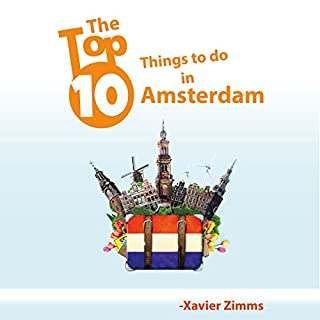 The Top Ten Things to Do in Amsterdam audiobook cover art