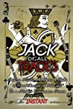 Jack of All Trades: How to Master All Sorts of Skills in Short Amount of Time and Be a Modern...