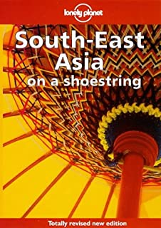 Lonely Planet Southeast Asia on a Shoestring (Lonely Planet on a Shoestring Series)