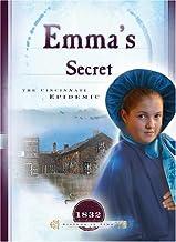 Emma's Secret: The Cincinnati Epidemic (1832) (Sisters in Time #9)