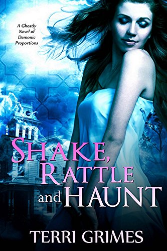 Shake Rattle and Haunt (English Edition)