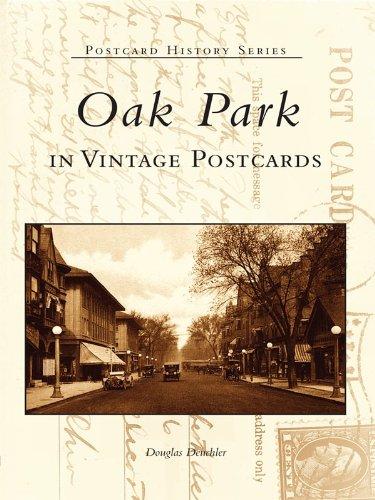 Oak Park in Vintage Postcards (Postcard History) (English Edition)