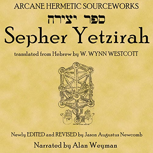 Sepher Yetzirah: The Book of Formation                   By:                                                                                                                                 W. Wynn Westcott translator,                                                                                        Jason Augustus Newcomb editor                               Narrated by:                                                                                                                                 Alan Weyman                      Length: 1 hr and 32 mins     1 rating     Overall 4.0