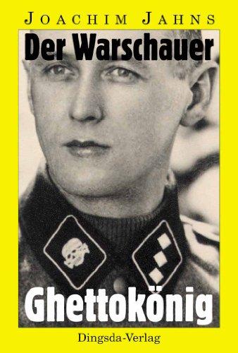 Der Warschauer Ghettokönig