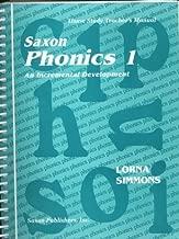 Saxon Phonics 1 An Incremental Development: Home Study Teacher's Manual (Homeschool Phonics & Spelling) unknown Edition by SAXON PUBLISHERS [1998]