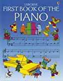The Usborne First Book of the Piano (Usborne First Music)