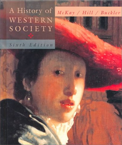 A History of Western Society, Chapters 1-31, 6th Edition