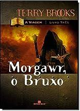 Morgawr, O Bruxo (Serie: A Viagem) - Vol. 3 (Em Portugues do Brasil)