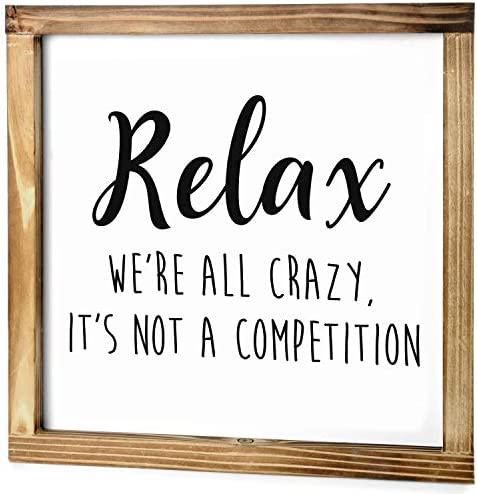 MAINEVENT Relax We re All Crazy Sign Rustic Farmhouse Decor for The Home Sign Funny Office Decor product image