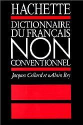 Dictionnaire du Français NON conventionnel d'Alain Rey