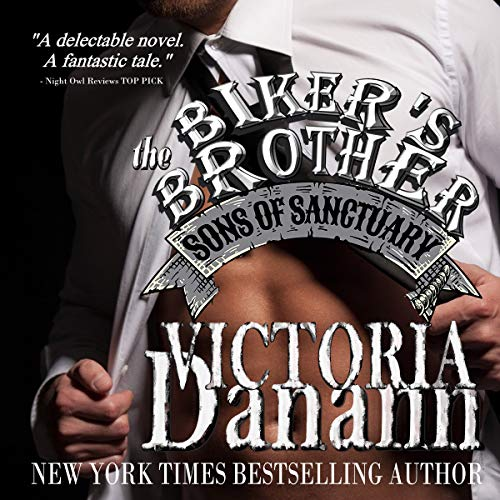 The Biker's Brother (Sons of Sanctuary MC, Austin, Texas Book 2) (English Edition)