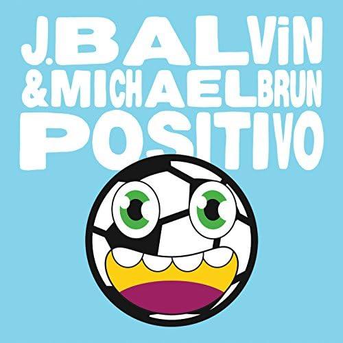J Balvin & Michael Brun