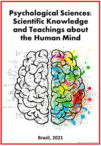 Psychological Sciences: Scientific Knowledge and Teachings about the Human Mind (English Edition)