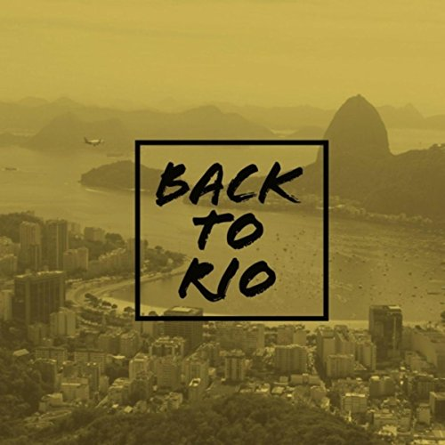 Back to Rio