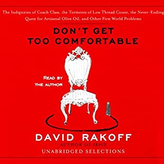 Don't Get Too Comfortable (Unabridged Selections) audiobook cover art