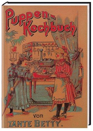 Puppen-Kochbuch von Tante Betty