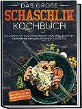 Edición El gran libro de cocina: las deliciosas recetas de Schaschlik para preparar barbacoas, horno y sartén en un abrir y cerrar de ojos | Edición dura con cinta de lectura
