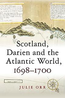 Scotl& Darien & The Atlantic World