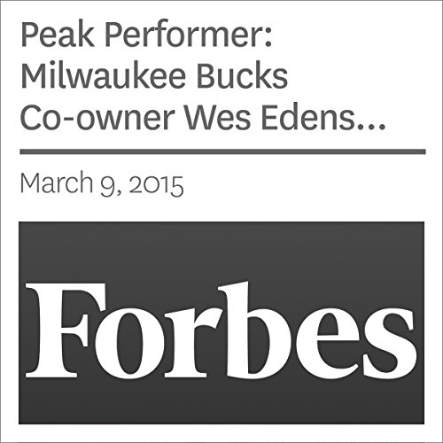 Peak Performer: Milwaukee Bucks Co-owner Wes Edens Reaches New Heights - on Mountaintops audiobook cover art