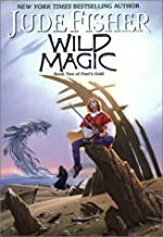 Wild Magic: Book Two Of Fool's Gold (Fools Gold, 2)