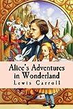Alice?s Adventures in Wonderland - CreateSpace Independent Publishing Platform - 22/05/2016