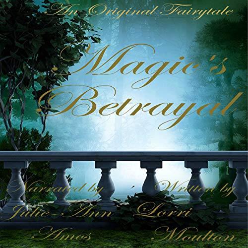 Magic's Betrayal audiobook cover art