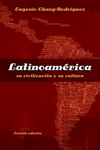 Latinoamerica: su civilizacion y su cultura (World Languages) (Spanish Edition)