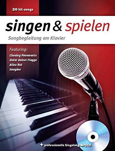 Singen & Spielen - Songbegleitung Am Klavier: Songbook, Bundle, CD für Klavier, Gesang, Gitarre