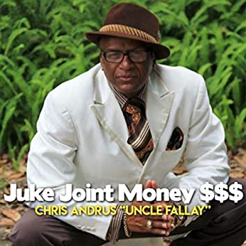 Juke Joint Money $$$