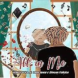 All In Me (feat. Thea Jones & Simeon Felicien) [Explicit]
