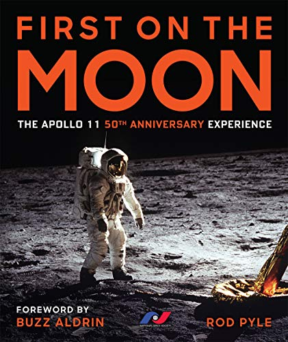 First on the Moon: The Apollo 11 Fiftieth Anniversary Experience