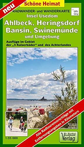 """Radwander- und Wanderkarte Insel Usedom. Ahlbeck, Heringsdorf, Bansin, Swinemünde und Umgebung: Ausflüge im Gebiet der """"3 Kaiserbäder"""" und des Achterlandes (Schöne Heimat)"""
