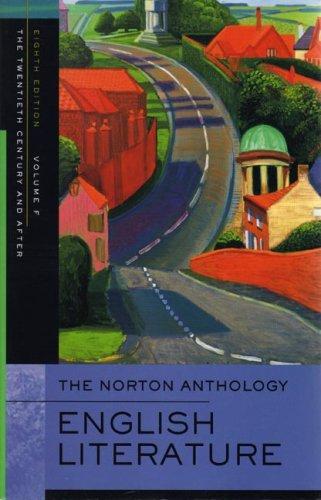 The Norton Anthology of English Literature, Volume F: The...