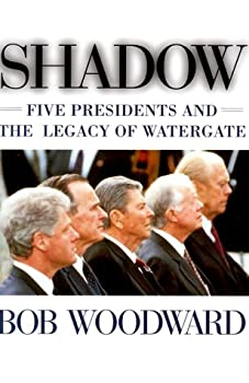 Hardcover Shadow : Five Presidents and the Legacy of Watergate Book