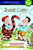 Snake Camp (A Stepping Stone Book(TM))