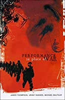 Performance in Place of War (Enactments)
