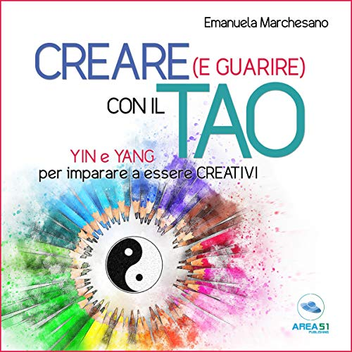 Creare (e guarire) con il Tao  By  cover art