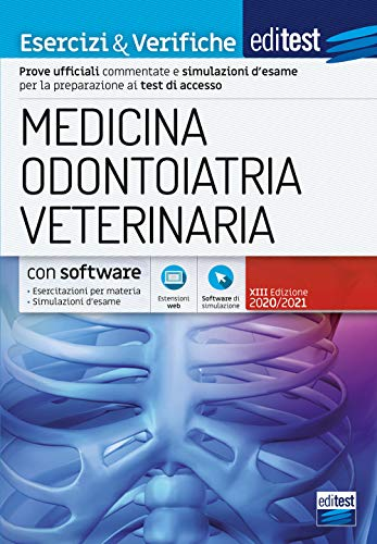 EdiTEST. Medicina, odontoiatria, veterinaria. Esercizi & verifiche. Con software di simulazione