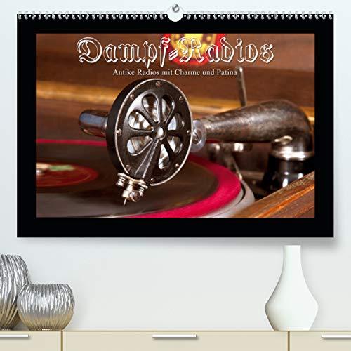 Calvendo Premium Kalender Dampfradios - Antike Radios mit Charme und Patina: Eine bunte Mischung alter Rundfunk-Schätzchen (hochwertiger DIN A2 Wandkalender 2020, Kunstdruck in Hochglanz)