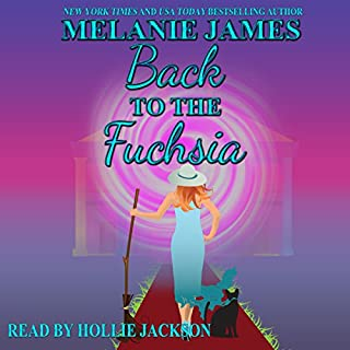 Back to the Fuchsia     Tales from the Paranormal Plantation, Book 2              By:                                                                                                                                 Melanie James                               Narrated by:                                                                                                                                 Hollie Jackson                      Length: 4 hrs and 19 mins     92 ratings     Overall 4.6