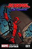 Deadpool The Gauntlet Issue: Deadpool The Gauntlet Infinite Comic (English Edition)
