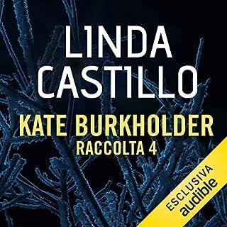 Kate Burkholder - Raccolta 4 copertina