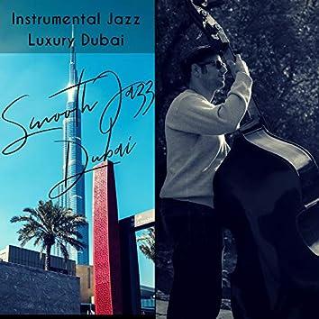 Instrumental Jazz Luxury Dubai
