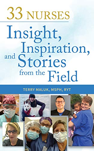 33 Nurses: Insight, Inspiration, and Stories from the Field (English Edition)
