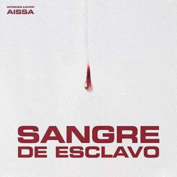 SANGRE DE ESCLAVO