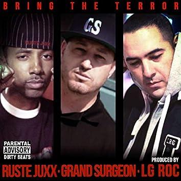 Bring the Terror (feat. Ruste Juxx & LG Roc)
