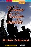 Le roman de la Russie insolite (grands caractères) - Editions de la Loupe - 01/03/2005